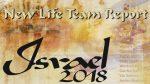 New Life Team Report Israel 2018
