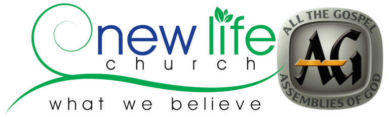 "New Life Church logo and Assemblies of God logo with words ""What We Believe"""