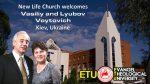 New Life Church Welcomes Vasiliy and Lyubov Voytovich